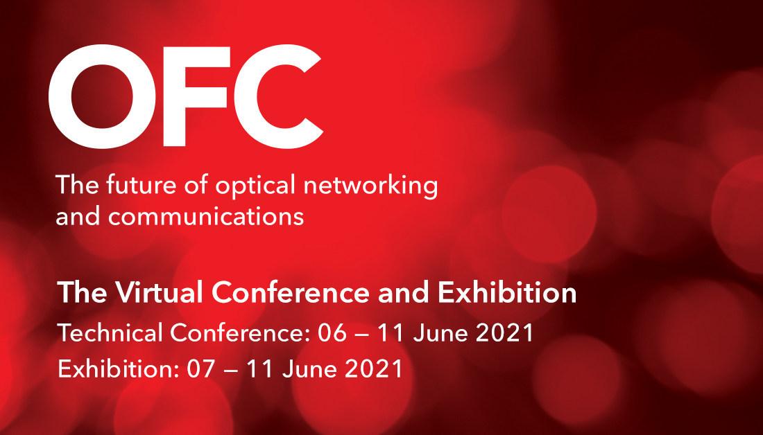 OFC – Optical Fiber Communication Conference